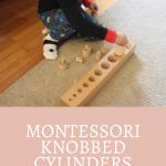 Boy using Montessori Knobbed Cylinder pinterest.