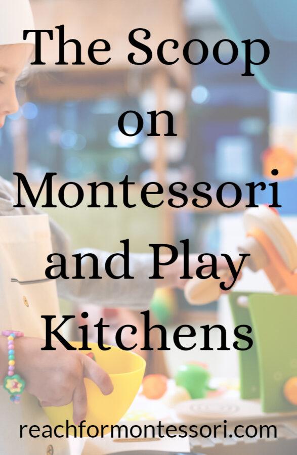 montessori play kitchens pin.