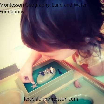 child learning Montessori land and water formations pinterest image.