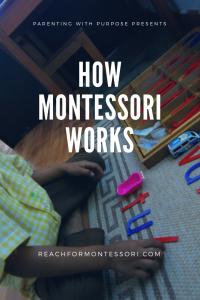 how montessori works