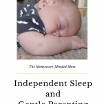 Baby sleeping. Independent Sleep and Gentle Parenting: Sleep Training pinterest image.