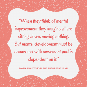 Montessori Movement Quote Yes space