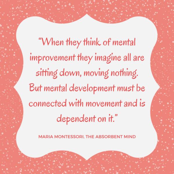 Montessori Movement Quote
