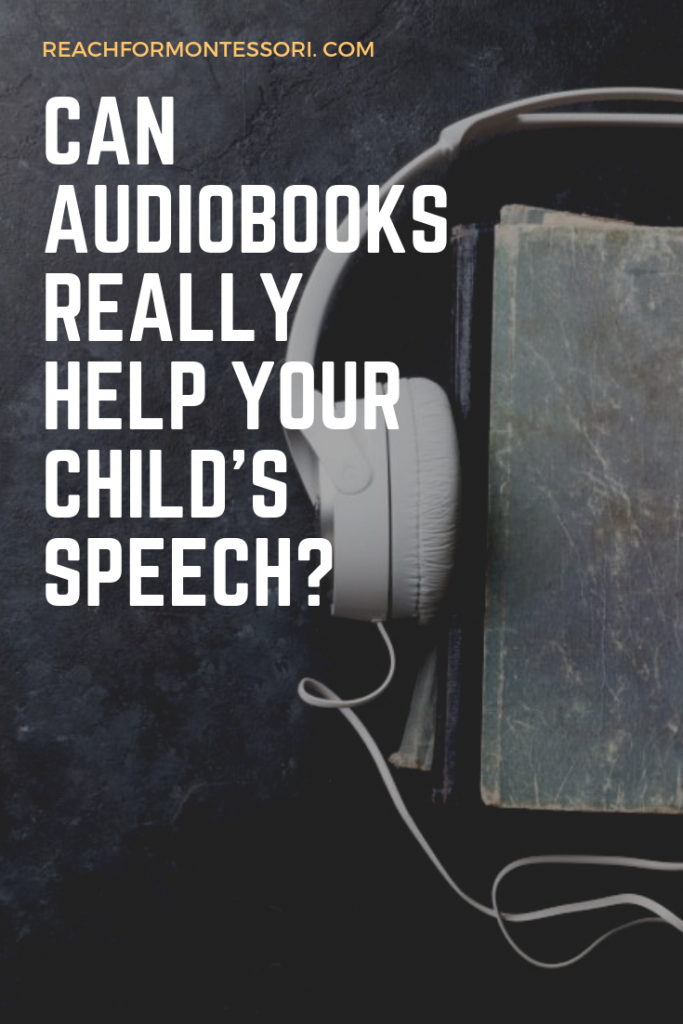 Can audiobooks help you child with specch link