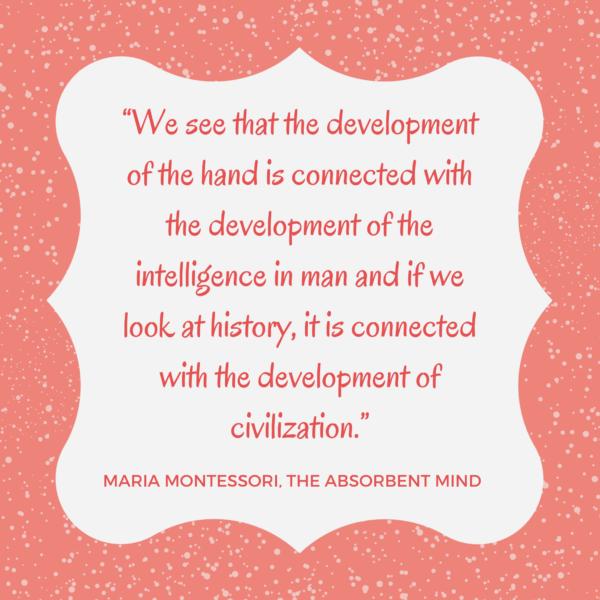 fine motor skills montessori quote from  by Maria Montessori