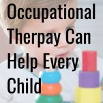 How Occupational Therapy Can Help Every Child pinterest image.