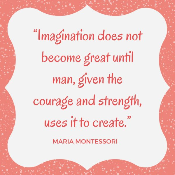 Montessori imagination quote