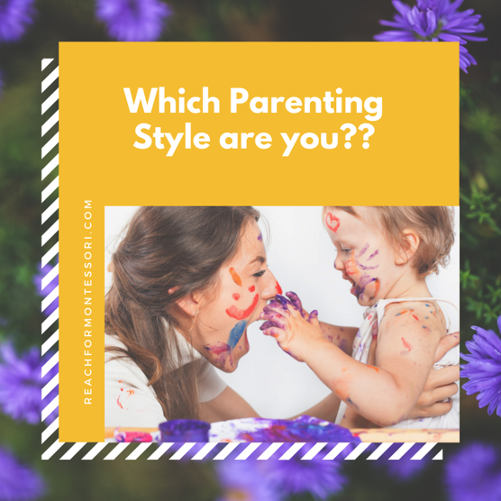 Which parenting style are you
