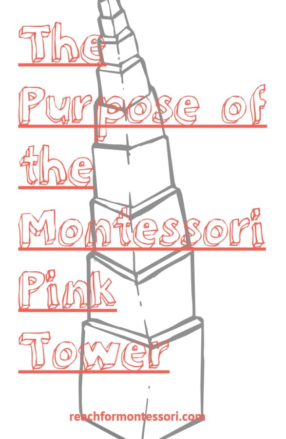 Purpose of the Montessori Pink Tower Pinterest graphic