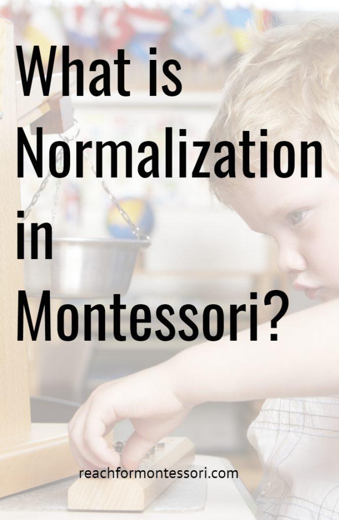 Normalization in Montessori