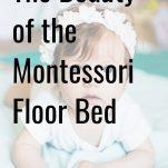 Montessori floor bed pinterest image with baby.