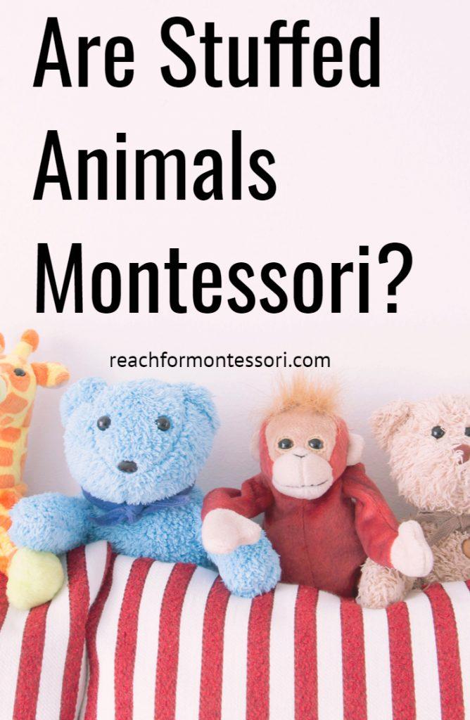 Are Stuffed Animals Montessori?