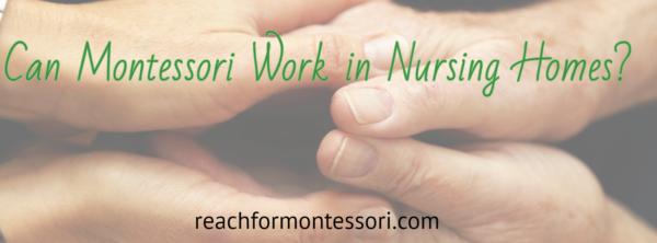 Montessori in nursing homes pinterest image