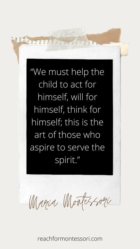 Maria Montessori quote on serve the spirit.