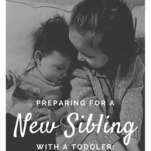 preparing for a new sibling with a toddler: the montessori way pinterest image.