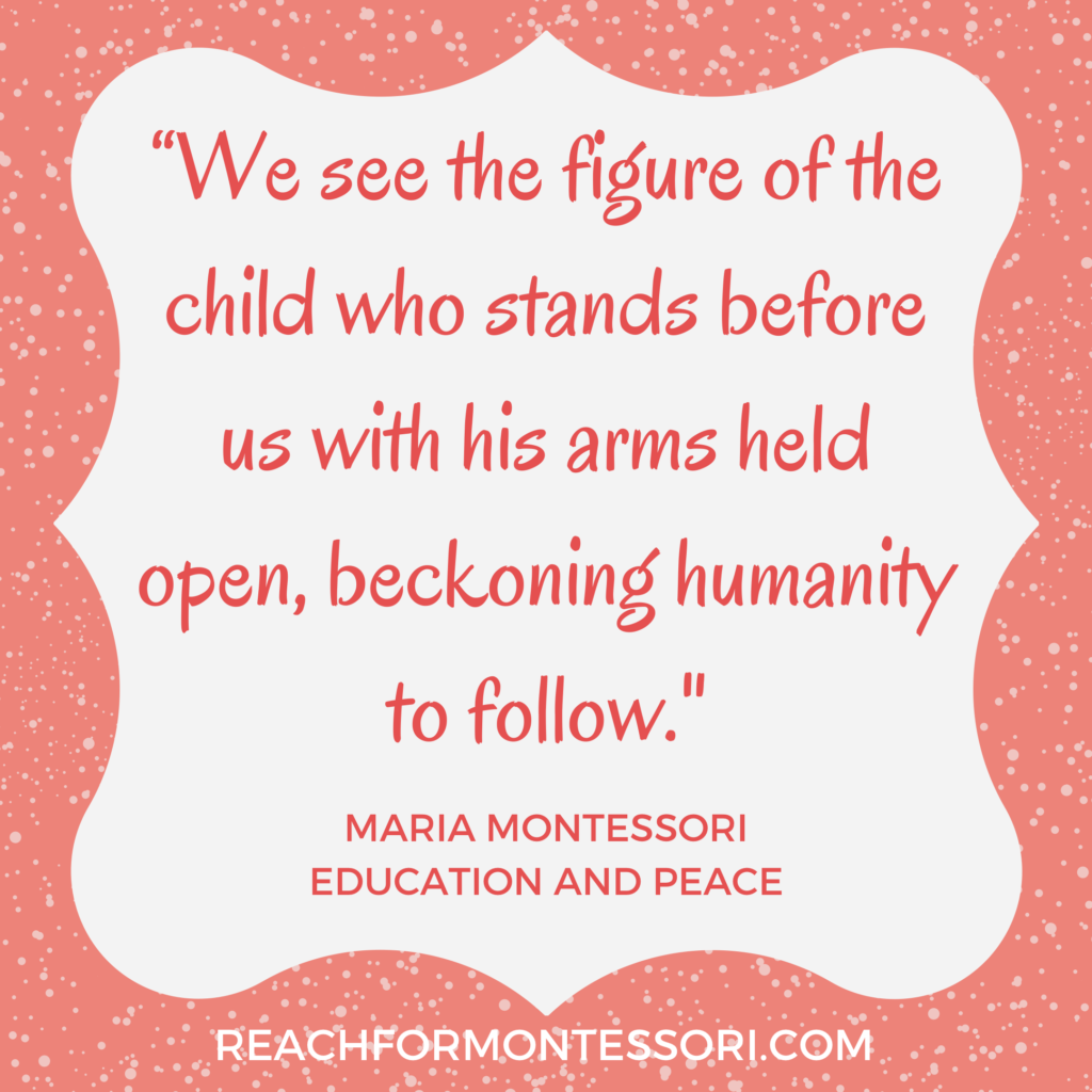 montessori quote about children and humanity