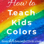 How to teach kids colors Pinterest graphic.