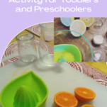 Hand squeezed juice activity for toddlers and preschoolers pin.