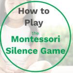 the montessori silence game pinterest image.