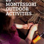 Montessori Outdoor activities Pinterest image.