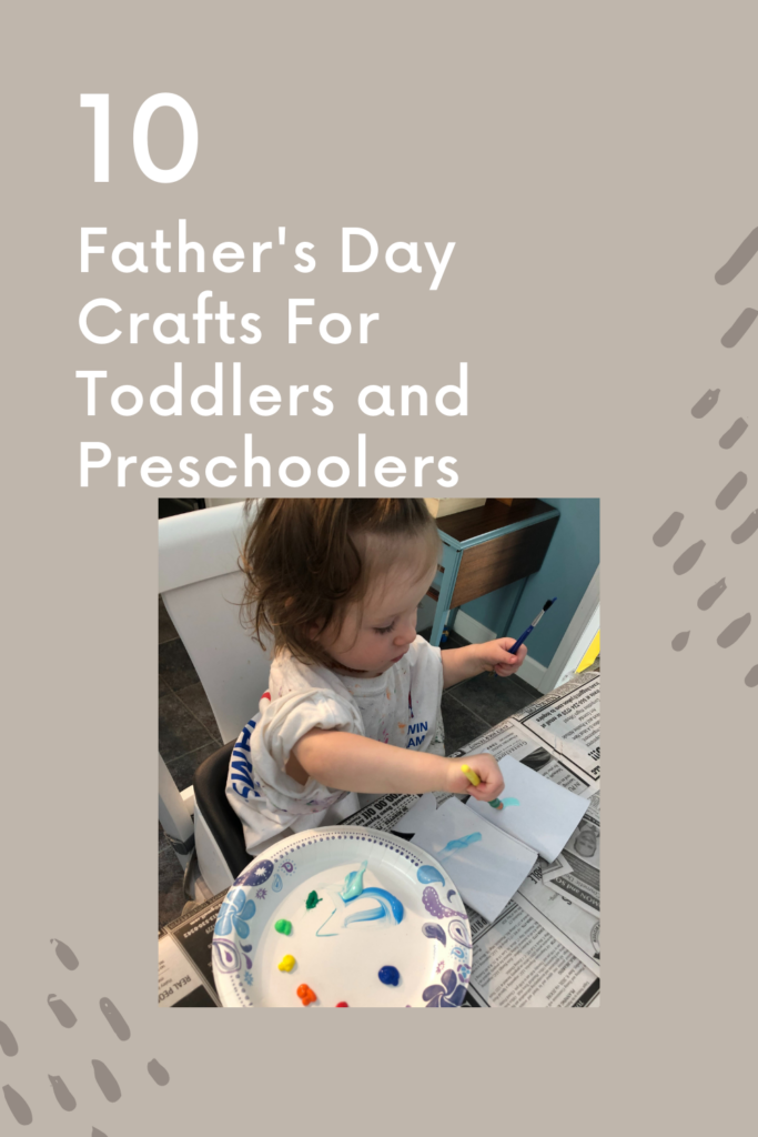 pinterest image for father's day crafts for toddlers and preschoolers.