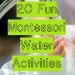 image of 20 fun montessori water activities pin.